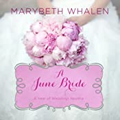 A June Bride | Marybeth Whalen