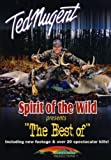 Ted Nugent - Spirit of the Wild presents