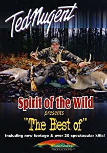 """Ted Nugent - Spirit of the Wild presents """"The Best Of"""""""