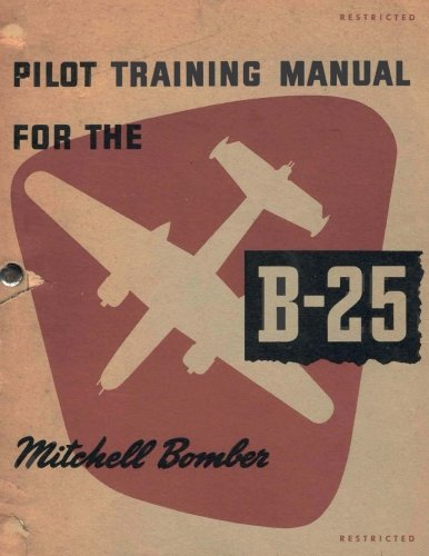 Pilot Training Manual For The Mitchell Bomber, B-25 for sale  Delivered anywhere in USA