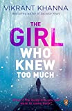 The Girl Who Knew Too Much: What if the loved one you lost were to come back? by  Vikrant Khanna in stock, buy online here