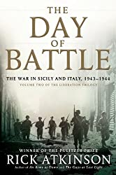 The Day Of Battle (The Liberation Trilogy)