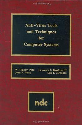 Anti-Virus Tools & Techniques for Computer Advanced Computing & Telecommunications Series: Amazon.es: Polk, W. Timothy: Libros en idiomas extranjeros
