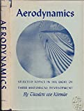 img - for Aerodynamics Selected Topics in the Light of Their Historical Development book / textbook / text book