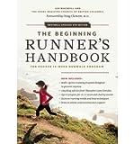 img - for [ The Beginning Runner's Handbook: The Proven 13-Week Runwalk Program (Revised, Updated) BY MacNeill, Ian ( Author ) ] { Paperback } 2012 book / textbook / text book