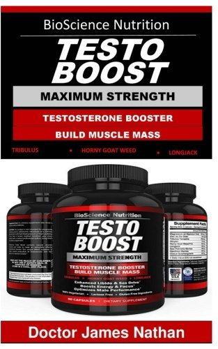 TestoBoost: Test Booster Supplement|Potent & Natural Herbal Pills|Boost Muscle Growth|Tribulus, Horny Goat Weed, Zinc, Minerals| BioScience Nutrition USA