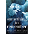 Something to Remember: Prequel to Forget Me Not