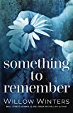 Something to Remember: Prequel to Forget Me Not by  Willow  Winters in stock, buy online here