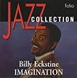 Billy Eckstine // Imagination