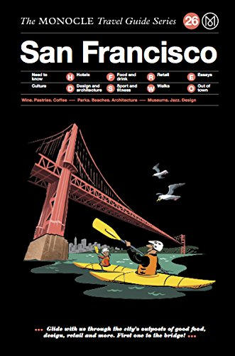 The Monocle Travel Guide to San Francisco: The Monocle Travel Guide Series - Coca Cola Recipes