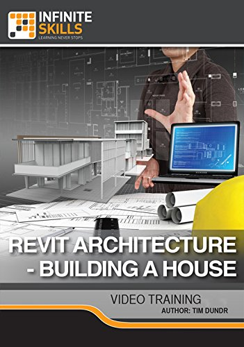 Revit Architecture - Building A House [Online Code] by Infiniteskills