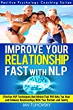 Improve Your Relationship Fast with NLP, Ian Tuhovsky, 1499341067