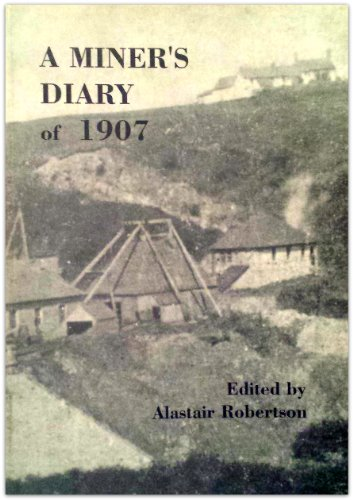A Miner's Diary of 1907