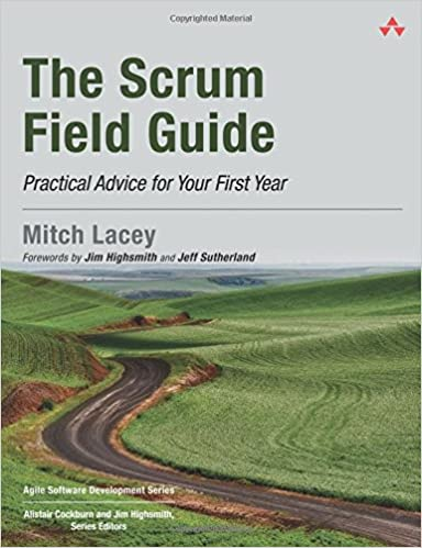 The Scrum Field Guide: Practical Advice for Your First Year Agile Software Development Series: Amazon.es: Mitch Lacey: Libros en idiomas extranjeros