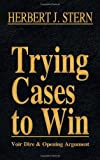 Trying Cases to Win, Herbert J. Stern, 161619345X