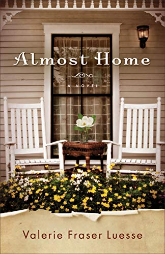 Almost Home: A Novel by [Luesse, Valerie Fraser]