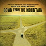Down from the Mountain: Live Concert Performances by the Artists & Musicians of O Brother, Where Art Thou? Soundtrack edition (2001) Audio CD