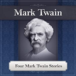 Four Mark Twain Stories Audiobook