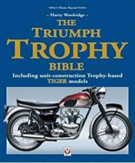 Triumph bonneville and tr6 motorcycle restoration guide 1956 83 the triumph trophy bible including unit construction trophy based tiger models classic fandeluxe Gallery