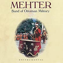 Mehter (Enstrumental / Band of Ottoman Military)