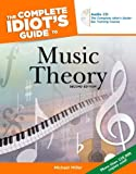 The Complete Idiot's Guide to Music Theory, Michael Miller, 1592574378