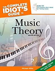 The Complete Idiot's Guide to Music Theory, 2nd Edition