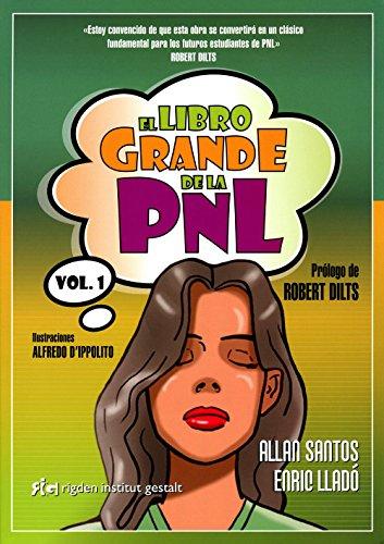 El Libro Grande De La Pnl – Volumen 1