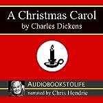 A Christmas Carol [AudiobookstoLife Edition]   Charles Dickens