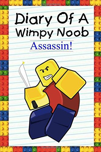 Diary Of A Wimpy Noob: Assassin!