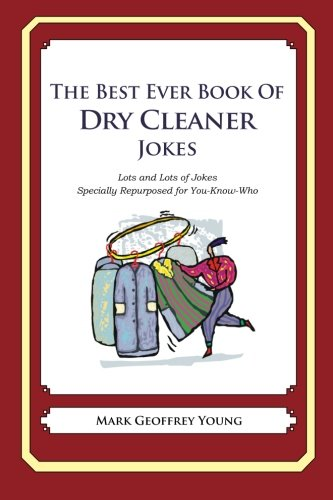 The Best Ever Book of Dry Cleaner Jokes pdf