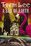 A Bed of Earth, Tanith Lee, 1585674559