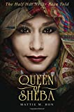 img - for Queen of Sheba: The Half Has Never Been Told book / textbook / text book