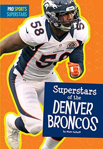 Superstars of the Denver Broncos (Pro Sports Superstars (NFL))