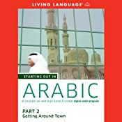 Starting Out in Arabic, Part 2: Getting Around Town |  Living Language