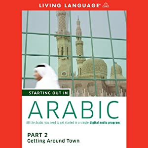 Starting Out in Arabic, Part 2 Audiobook