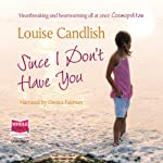 Since I Don't have You | Louise Candlish