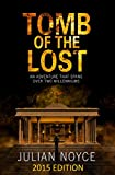 """Tomb Of The Lost 2015 Edition (Peter Dennis Trilogy)"" av Julian Noyce"
