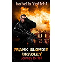 ACTION :Frank Blondie Bradley:Journey to Hell