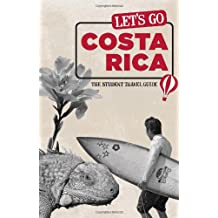 Let's Go Costa Rica: The Student Travel Guide