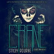 Crane (Legends Saga Book 1) | Stacey Rourke