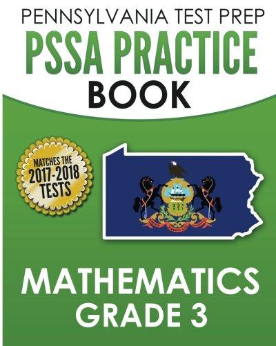 PENNSYLVANIA TEST PREP PSSA Practice Book Mathematics Grade 3: Covers the Pennsylvania Core Standards