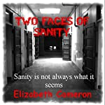 Two Faces of Sanity | Elizabeth Cameron