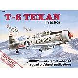 T-6 Texan in Action, Larry Davis, 0897472241