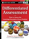Differentiated Assessment, Evangeline Harris Stefanakis and Deborah Meier, 0470230819