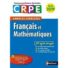 Ebook - Annales CRPE Français et Mathématiques 2019 (Les annales) (French Edition)
