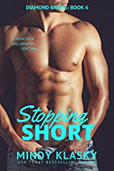 Stopping Short (The Diamond Brides series Book 6)