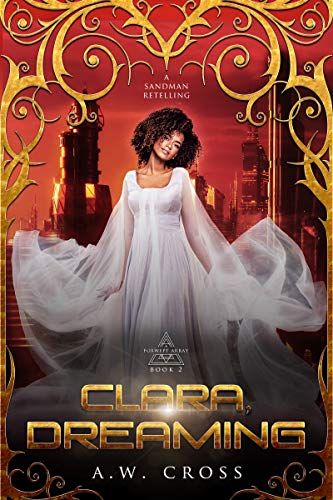 Clara, Dreaming: A Science Fiction Romance Sandman Retelling: Foxwept Array Book 2