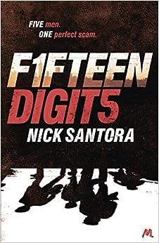 Book Fifteen Digits by Nick Santora (2013-05-09)
