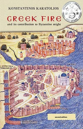 Greek Fire and Its Contribution to Byzantine Might