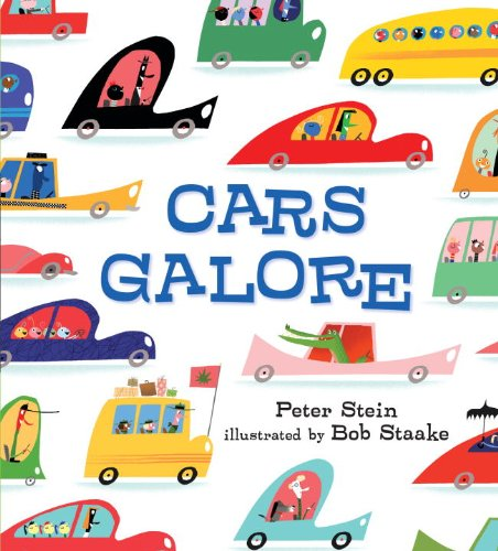 cars galore peter stein bob staake 9780763661489 amazoncom books